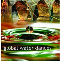Solstice River XVII - Global Water Dances II